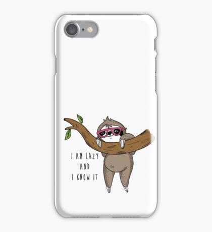 I am lazy and I know it iPhone Case/Skin