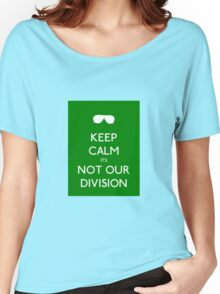 Not our division Women's Relaxed Fit T-Shirt