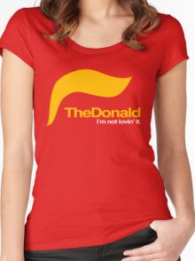 The Donald – I'm not lovin' it Women's Fitted Scoop T-Shirt