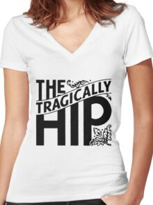 tragically hip  Women's Fitted V-Neck T-Shirt