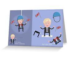 Lets Dress...Boris Johnson No.1 Greeting Card