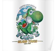 YOSHI'S ISLAND TOURS ! Poster