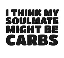 Carbs Fat Joke Fitness Humor Funny Quote Photographic Print