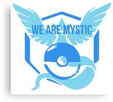 We Are MYSTIC - Pokemon GO Canvas Print