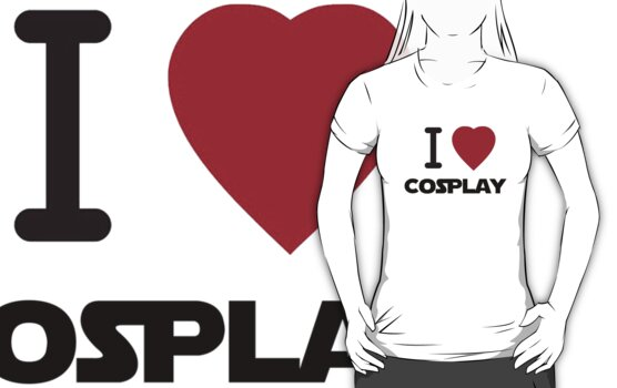 I Heart Cosplay Black Text (Clothing & Stickers) by PopCultFanatics