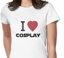I Heart Cosplay Black Text (Clothing & Stickers) Womens Fitted T-Shirt