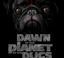 Dawn of the Planet of the Pugs by Bleee
