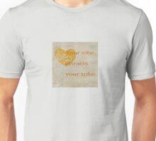 Your Vibe Unisex T-Shirt