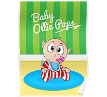 Baby Ollie Pops Poster