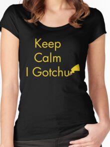 Keep Calm I Gotchu Women's Fitted Scoop T-Shirt