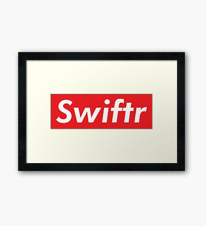 the supreme swiftr Framed Print