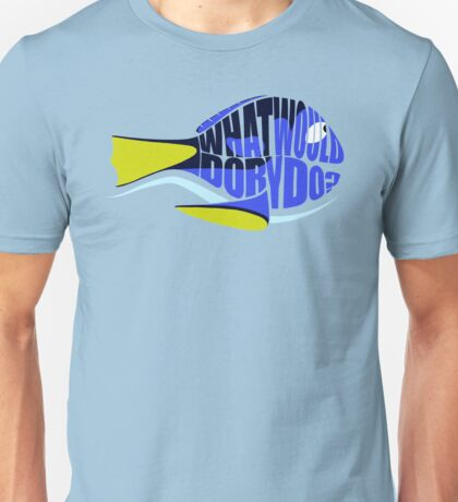 What Would Dory Do? T-Shirt