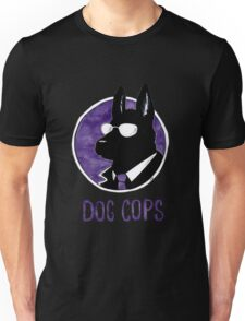 Dog Cops Unisex T-Shirt