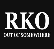 RKO Out Of Somewhere by jkwrestling