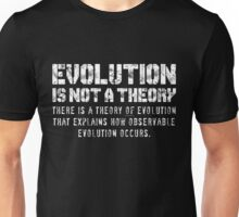 Evolution (is not a theory) Unisex T-Shirt