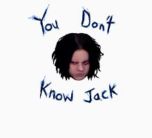 Jack White - You Don't Know Jack Unisex T-Shirt