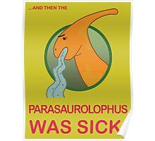 Sick Parasaurolophus Poster