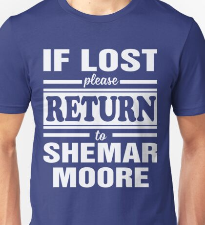 if lost please return to shemar moore Unisex T-Shirt