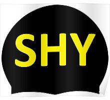 SHY Swim Cap Poster