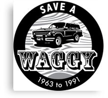 Save A Waggy Canvas Print