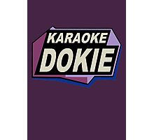 Karaoke Dokie 2 Photographic Print