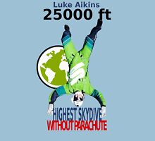 Skydive New World Record 25000 ft Luke Aikins Unisex T-Shirt