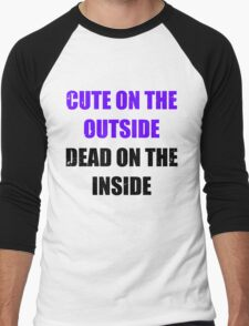 Cute on the outside, dead on the inside. Men's Baseball ¾ T-Shirt