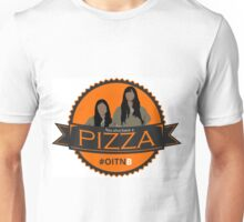 'You also have a pizza' Unisex T-Shirt