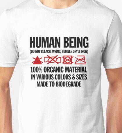 the care & washing of humans Unisex T-Shirt