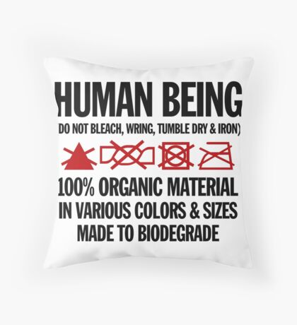the care & washing of humans Throw Pillow