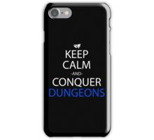 Keep Calm And Conquer Dungeons Anime Manga Shirt iPhone Case/Skin