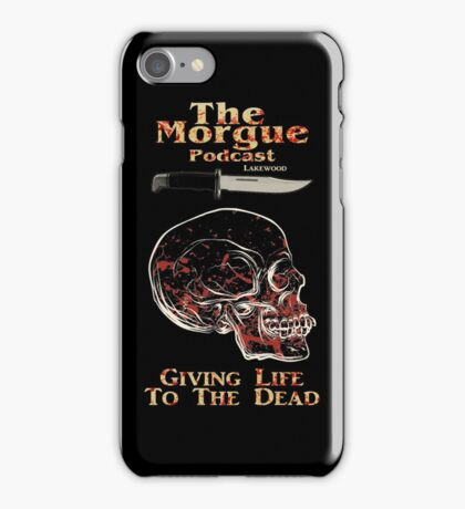 The Morgue Podcast iPhone Case/Skin