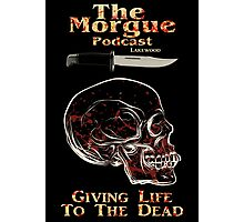 The Morgue Podcast Photographic Print