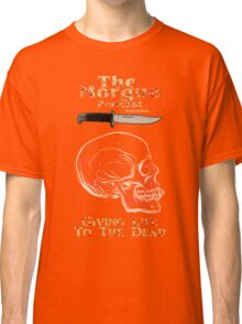 The Morgue Podcast Classic T-Shirt