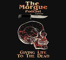 The Morgue Podcast Unisex T-Shirt