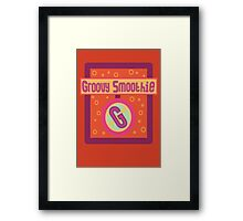 The Groovy Smoothie Framed Print