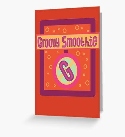 The Groovy Smoothie Greeting Card