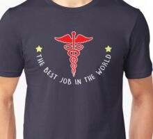 The Best in the world_Medical field Unisex T-Shirt