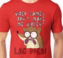 Videogames Dont Make Me Violent. Lag Does! Unisex T-Shirt