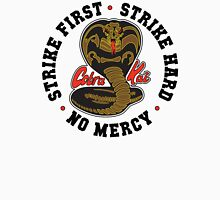 Cobra kai - Strike First - Strike Hard - No Mercy Light Variant Unisex T-Shirt