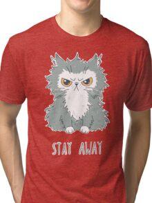 Stay Away Tri-blend T-Shirt