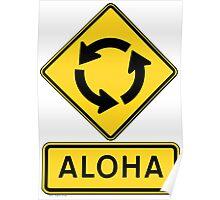 Aloha Circle Sign Design Poster