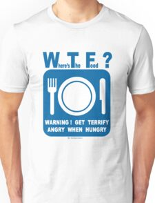 Where's the food? Unisex T-Shirt