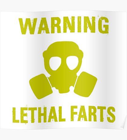 Warning Lethal Farts Poster