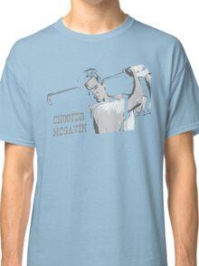 Shooter Mcgavin Funny Golf Shirt Classic T-Shirt