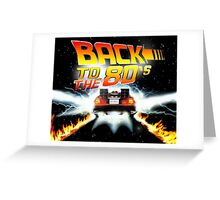 Back to the 80s  Greeting Card