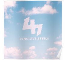 Long Live Steelo Poster