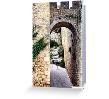 OBIDOS PORTUGAL WALLED CITY Greeting Card
