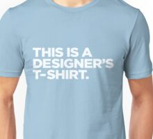 Designer's Tshirt Unisex T-Shirt