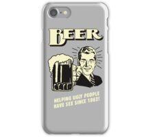 Beer Helping Ugly People iPhone Case/Skin